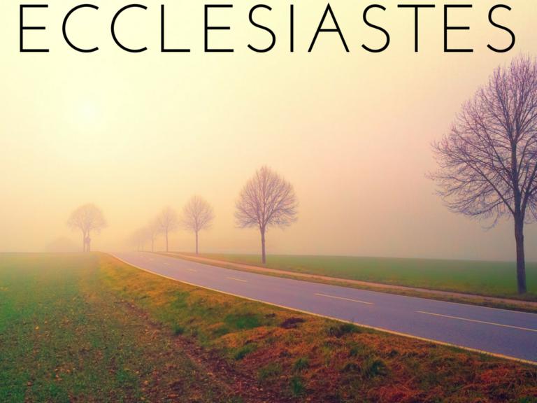 Ecclesiastes Sermon Series